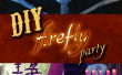 Fiesta DIY Firefly