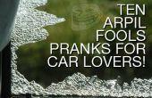 Bromas 10 de los inocentes para los amantes del coche!