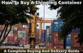 Cómo comprar un contenedor de carga
