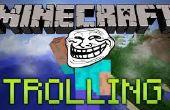 Cómo Troll personas en Minecraft