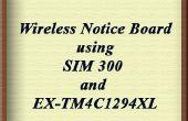 Inalámbrico de tablón de anuncios con SIM 300 y EK-TM4C1294XL