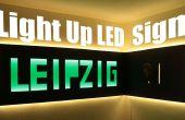 Cómo hacer una luz enorme encima LED signo