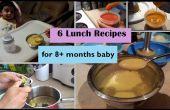 6 almuerzo recetas de 8 + meses bebé | Etapa 3 - recetas de comida de bebé hechos en casa