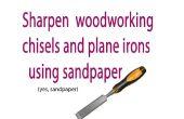 Cómo afilar sus herramientas para trabajar la madera con papel de lija