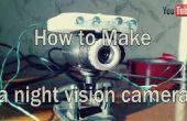 Cómo hacer una cámara de visión nocturna