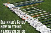 Guía para principiantes: Cómo a un palillo del Lacrosse en 30 minutos o menos