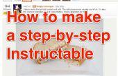 ¿Cómo hacer un Instructable paso a paso