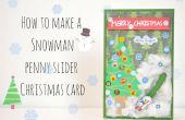 Cómo hacer una tarjeta de Navidad de muñeco de nieve penny slider