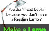 Hacer una lámpara de lectura increíble