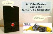 Un dispositivo de Echo con el equipo C.H.I.P. $9