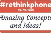 #rethinkphone: impresionantes ideas y conceptos.