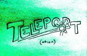Cómo: Teleport a través del espacio a través del tiempo