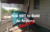 Cómo no construir un aeroplano