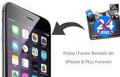 Disfrutar de iTunes alquiler en iPhone 6 Plus para siempre