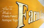 Cómo hacer un signo antiguo (totalmente falso)