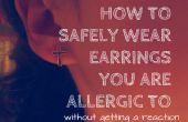 Cómo usar aretes que es alérgico a la!