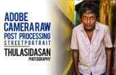 Adobe cámara Raw Post procesamiento - calle retrato