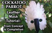 Cacatúa loro Tutorial de máscara de cuero: Desde concepto hasta finalización