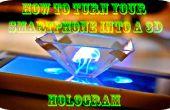 Cómo convertir tu smartphone en un holograma