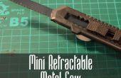 Cómo hacer una Mini Sierra Metal Retractable
