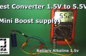 Prueba Mini Booster 1,5 v a 5.5v