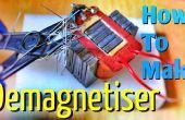 Cómo DemagnetizeTools con Demagnetiser casero