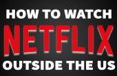 Cómo ver Netflix desde fuera de Estados Unidos [VIDEO]