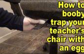 Cómo tirar una broma a su profesor por Piquero atrapando su silla con un huevo