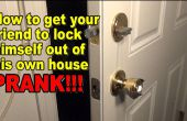 Cómo llegar a cualquier persona para bloquear ellos mismos de su propia casa! PRANK