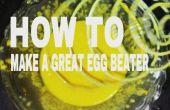 Cómo hacer una batidora de huevos grandes para hacer más fácil tu trabajo