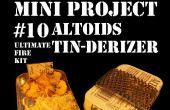 Mini proyecto #10: La Altoids lata-Derizer aka el último Kit de fuego