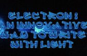Electrón, una innovadora forma de escritura con luz
