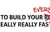 Cómo construir tu todo realmente muy rápido