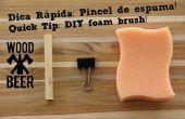 Cepillo de la espuma DIY