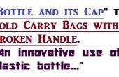 Usando una botella de plástico y la tapa de la manija del bolso de la reparación. Un uso creativo de botella de plástico usada