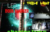Bookmarker LED + lámpara de mesa (con control de brillo)