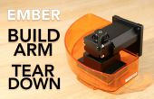 Desmontaje de brazo de Ember impresora 3D construir