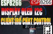 ESP8266 + pantalla Oled I2c cliente IRC Chat Control