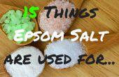 Qué es la sal de EPSOM utilizan For| ¿Quieres saber lo que sal de Epsom se utiliza para? 15 cosas para usted hoy!