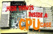 Esconder cosas dentro de una caja de CPU