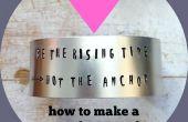 Cómo hacer un Metal estampado pulsera brazalete