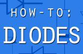 Cómo hacerlo: Diodos