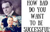 Lo mal que desea ser exitoso???