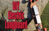 Hacer tu propio Longboard motorizado eléctrico