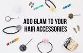 Añadir glamour a sus aburrida accesorios para el cabello usando simple DIYS